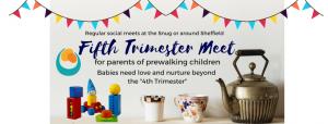 5th Trimester Social Meet in Sheffield (venue varies) @ The Snug | England | United Kingdom