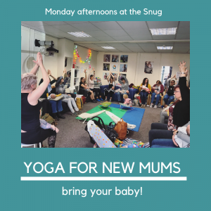 Yoga for New Mums (bring your baby!) @ The Snug | England | United Kingdom