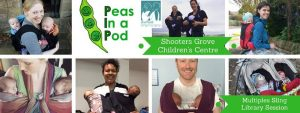 Peas in a Pod Multiples Sling Library drop in session @ Shooters Grove Children's Centre